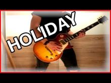 Embedded thumbnail for Green Day - Holiday (Guitar Cover)