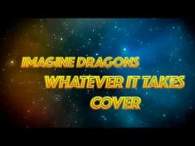 Embedded thumbnail for Imagine Dragons - Whatever It Takes