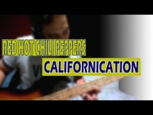 Embedded thumbnail for Red Hot Chili Peppers - Californication Bass Cover