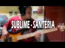 Embedded thumbnail for Sublime - Santeria Bass Cover