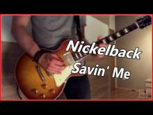 Embedded thumbnail for Nickelback - Savin' Me (Guitar Cover)