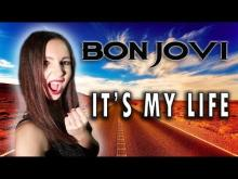 Embedded thumbnail for BON JOVI - It's My Life [Cover by ANAHATA]